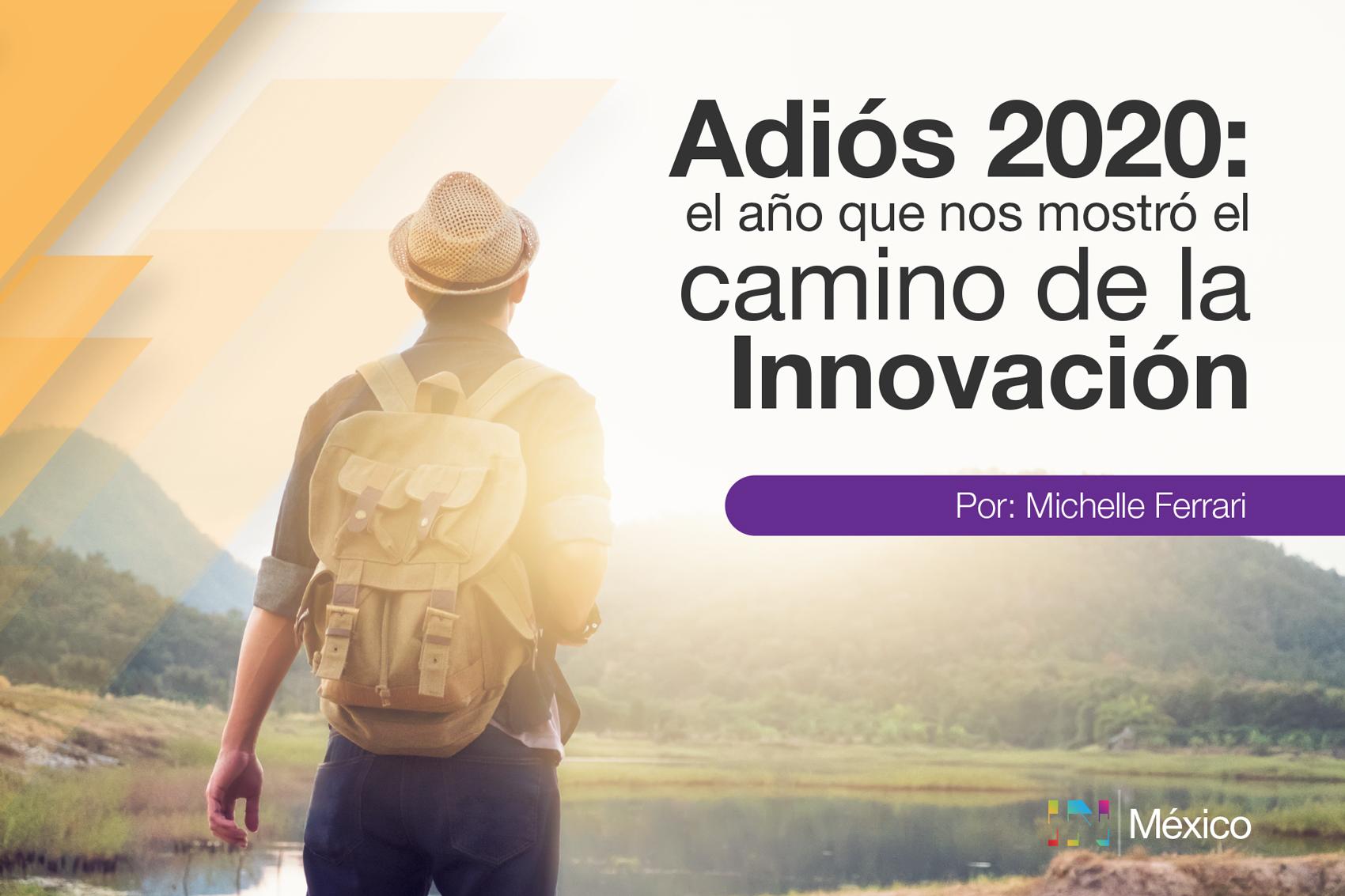 Despidiendo el 2020 como el año que nos mostró el camino de la Innovación.